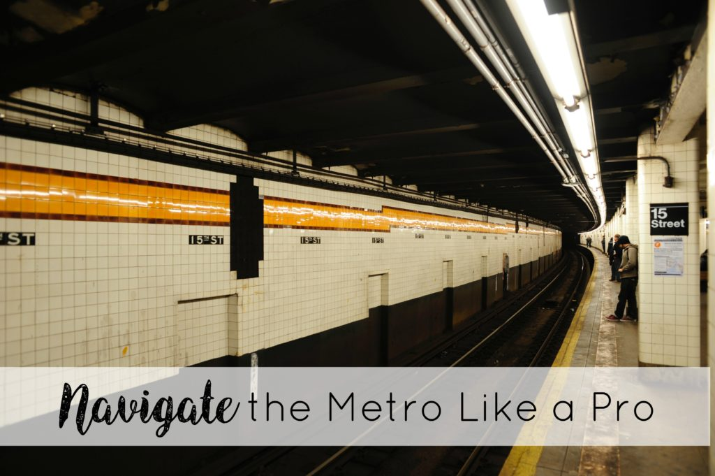 navigate the metro like a pro travel